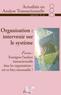 couverture de Organisation : intervenir sur le système