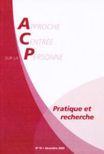 Approche Centrée sur la Personne. Pratique et recherche 2009/2