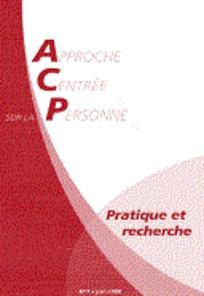 Approche Centrée sur la Personne. Pratique et recherche 2011/2