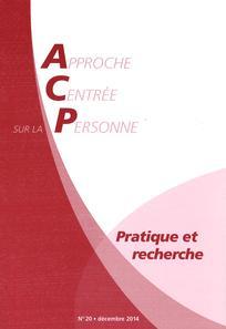 Approche Centrée sur la Personne. Pratique et recherche 2014/2