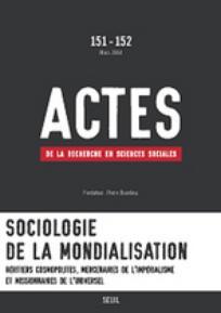 Actes de la recherche en sciences sociales 2004/1