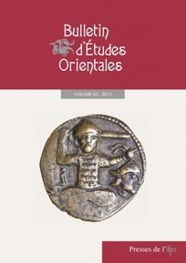 Bulletin d'études orientales 2014/1