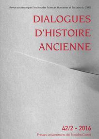 Dialogues d'histoire ancienne 2016/2