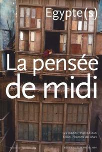 La pensée de midi 2004/2