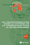 couverture de Les transformations dans le système de la coopération pour le développement