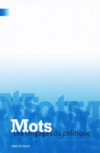 Mots. Les langages du politique 2003/2