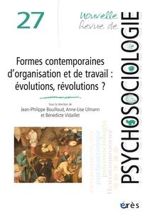 Nouvelles formes d'organisations et du travail : évolution, révolutions ? (Dossier)