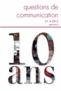couverture de 10 ans déjà, 10 questions de communication
