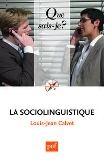 Cairn Info. Collection Que sais-je. La sociolinguistique. Pierre-Jean Calvet