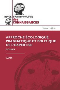 Revue d'anthropologie des connaissances 2013/1