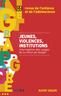 couverture de Jeunes, violences, institutions