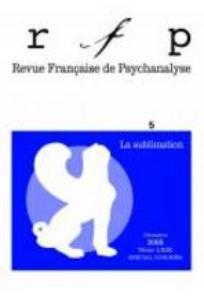 Revue française de psychanalyse 2005/5