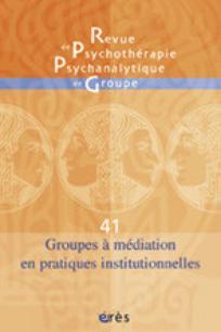 Revue de psychothérapie psychanalytique de groupe 2003/2