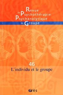 Revue de psychothérapie psychanalytique de groupe 2006/1