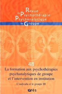 Revue de psychothérapie psychanalytique de groupe 2007/1