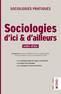 couverture de Sociologies d'ici et d'ailleurs