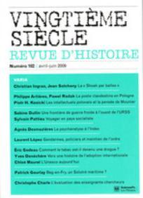 Vingtième Siècle. Revue d'histoire 2009/2