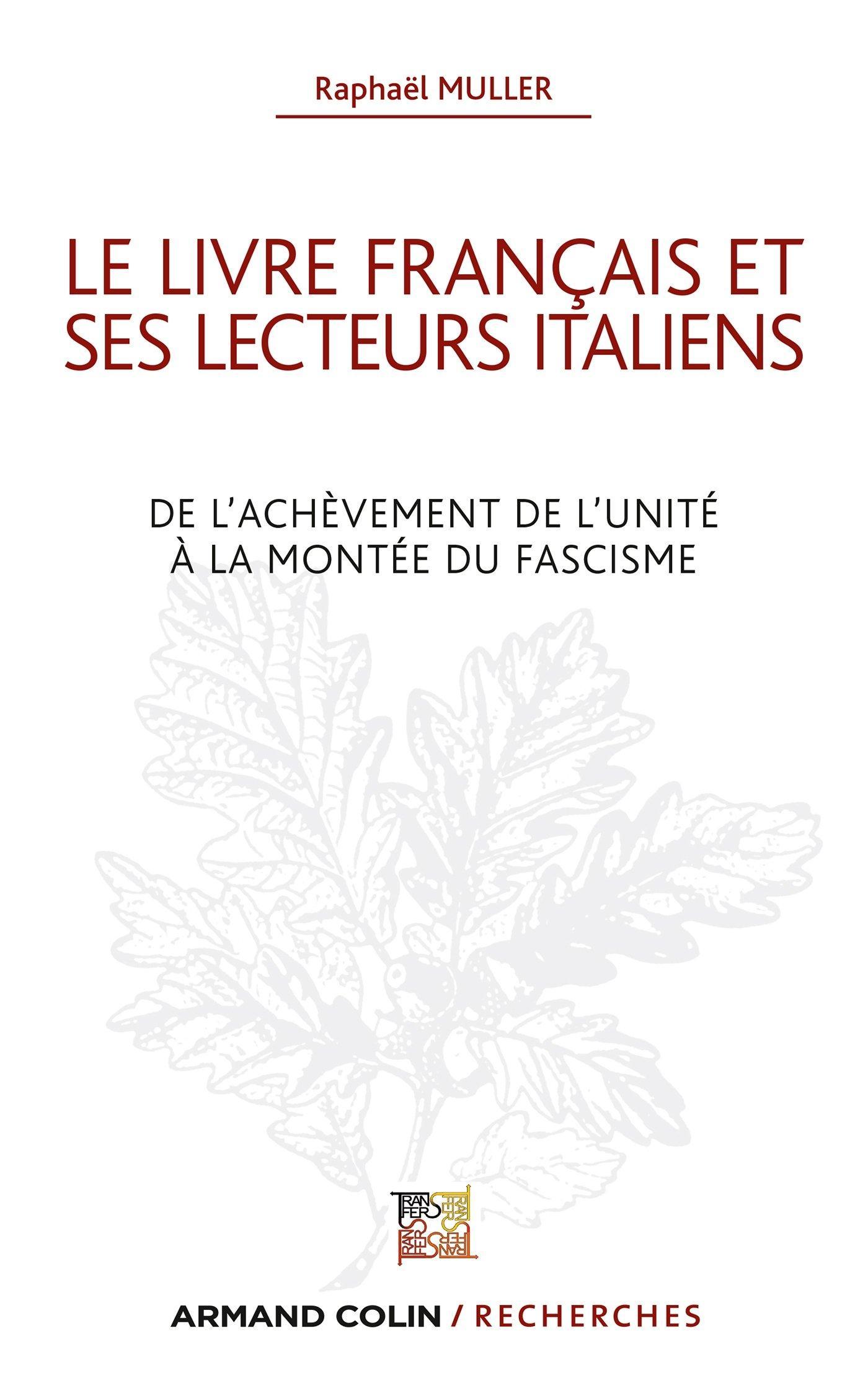 3 Le Livre Francais Dans Les Bibliotheques Italiennes Un