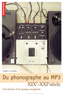 Du phonographe au MP3