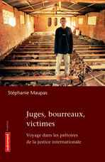 Juges, bourreaux, victimes