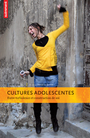 Cultures adolescentes
