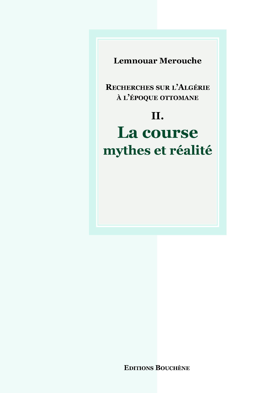 Recherches Sur L Algerie A L Epoque Ottomane Lemnouar Merouche