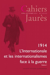 couverture de 1914. L'Internationale et les internationalismes face à la guerre.