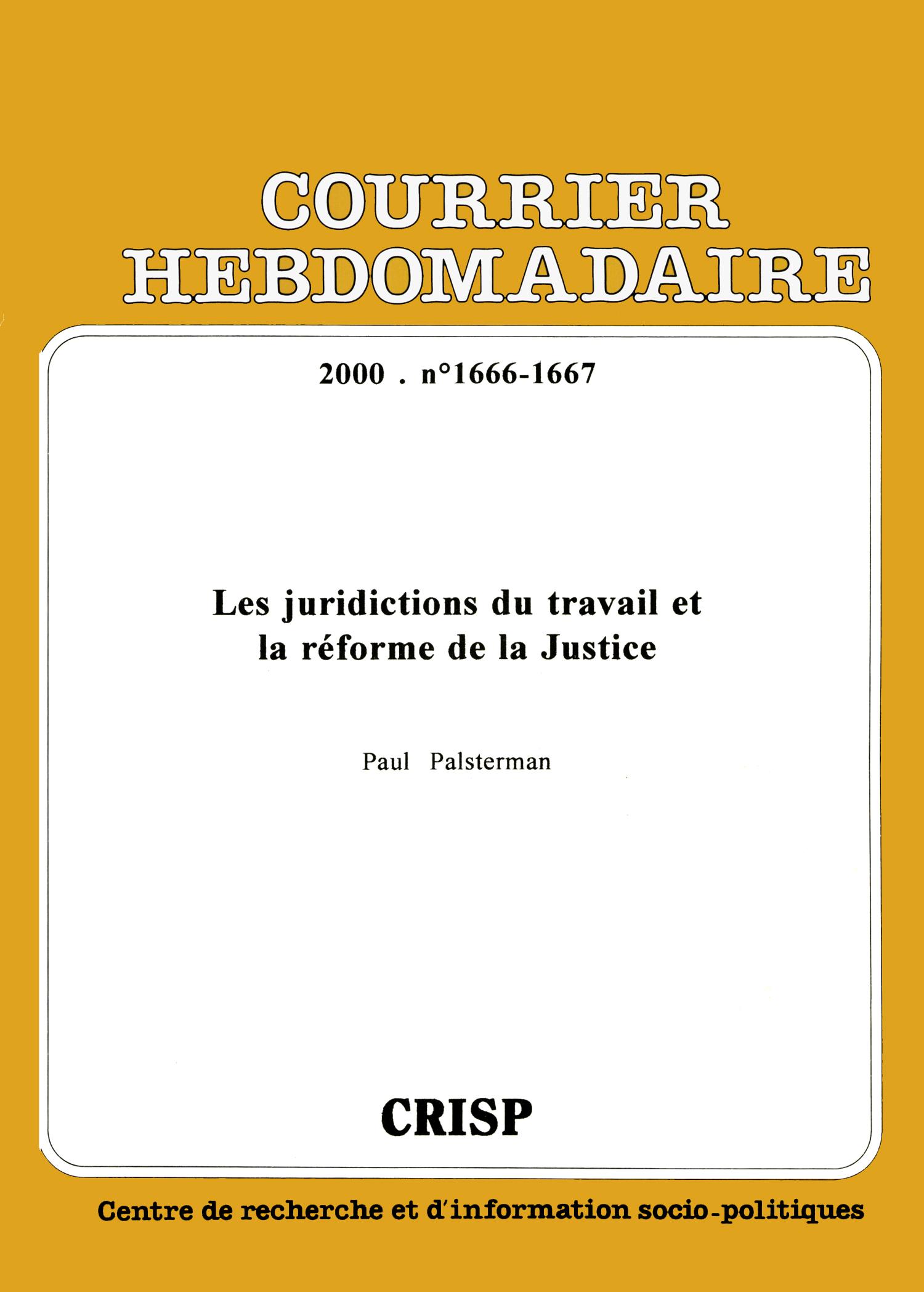 ab48b495274 Les juridictions du travail et la réforme de la Justice