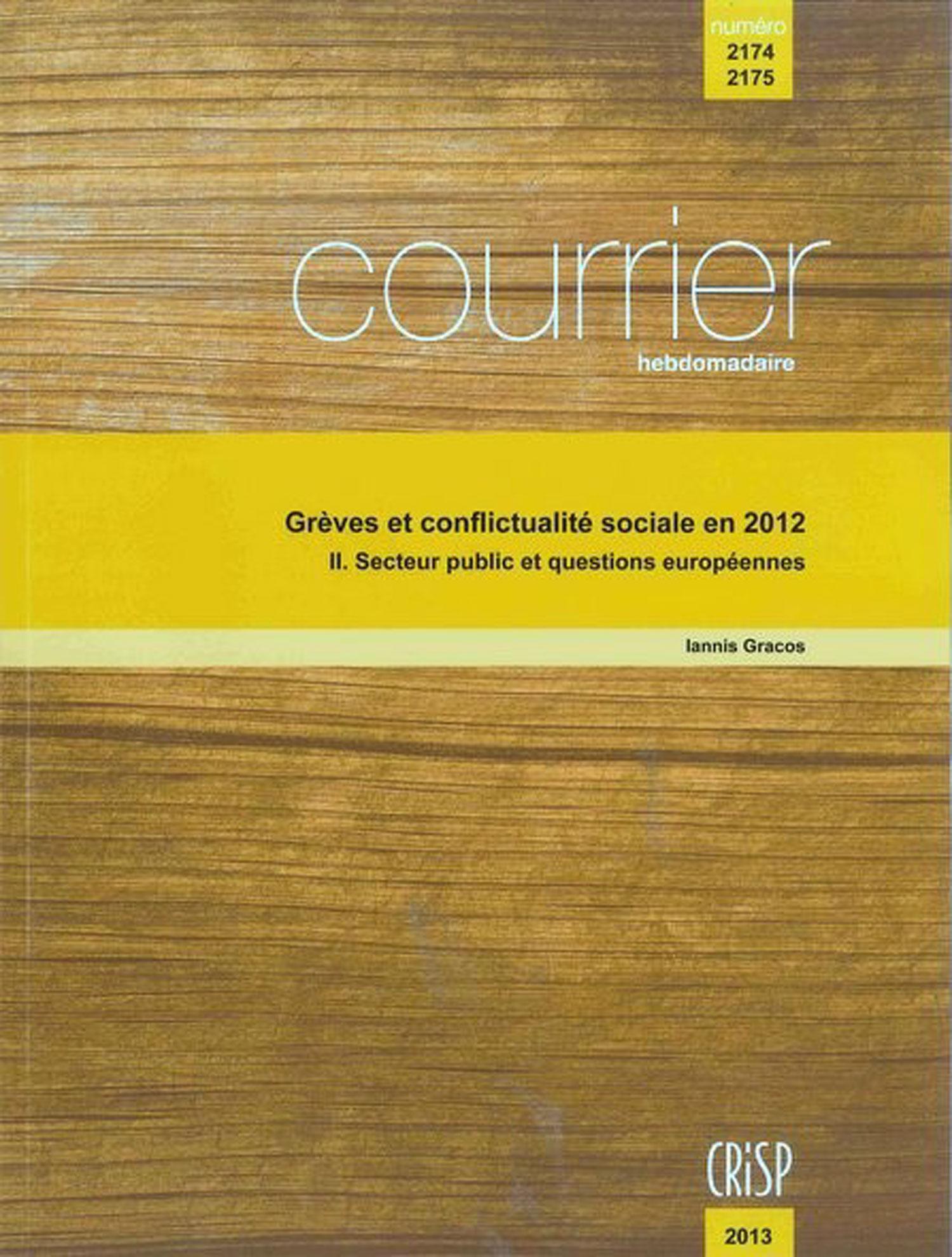 Grèves Et Conflictualité Sociale En 2012 Cairn Info
