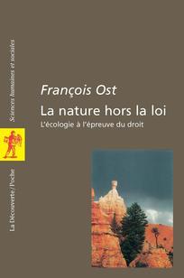 La nature hors-la-loi (POCHES SCIENCES) (French Edition)