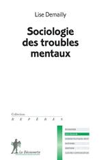 Sociologie des troubles mentaux