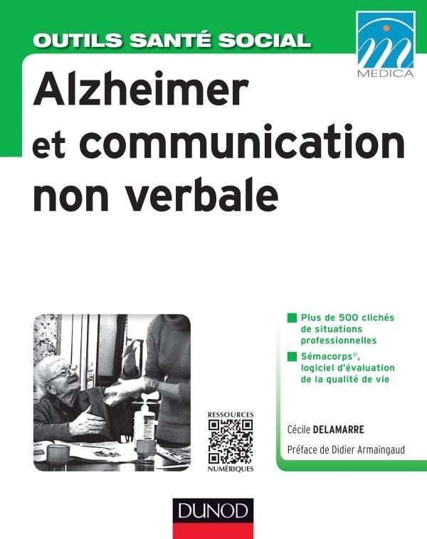 Alzheimer Et Communication Non Verbale Cecile Delamarre Cairn Info