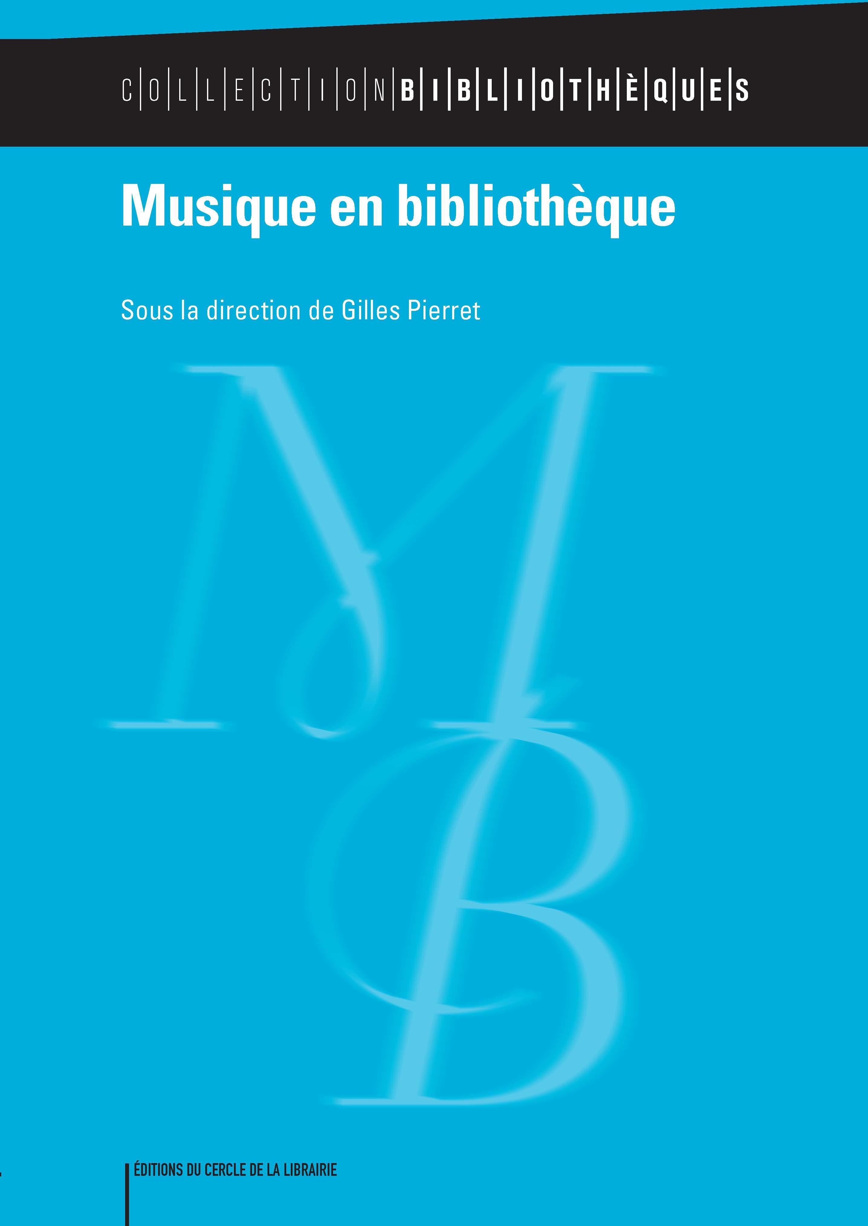 De Nouveaux Modeles Pour Une Bibliotheque Musicale Hybride
