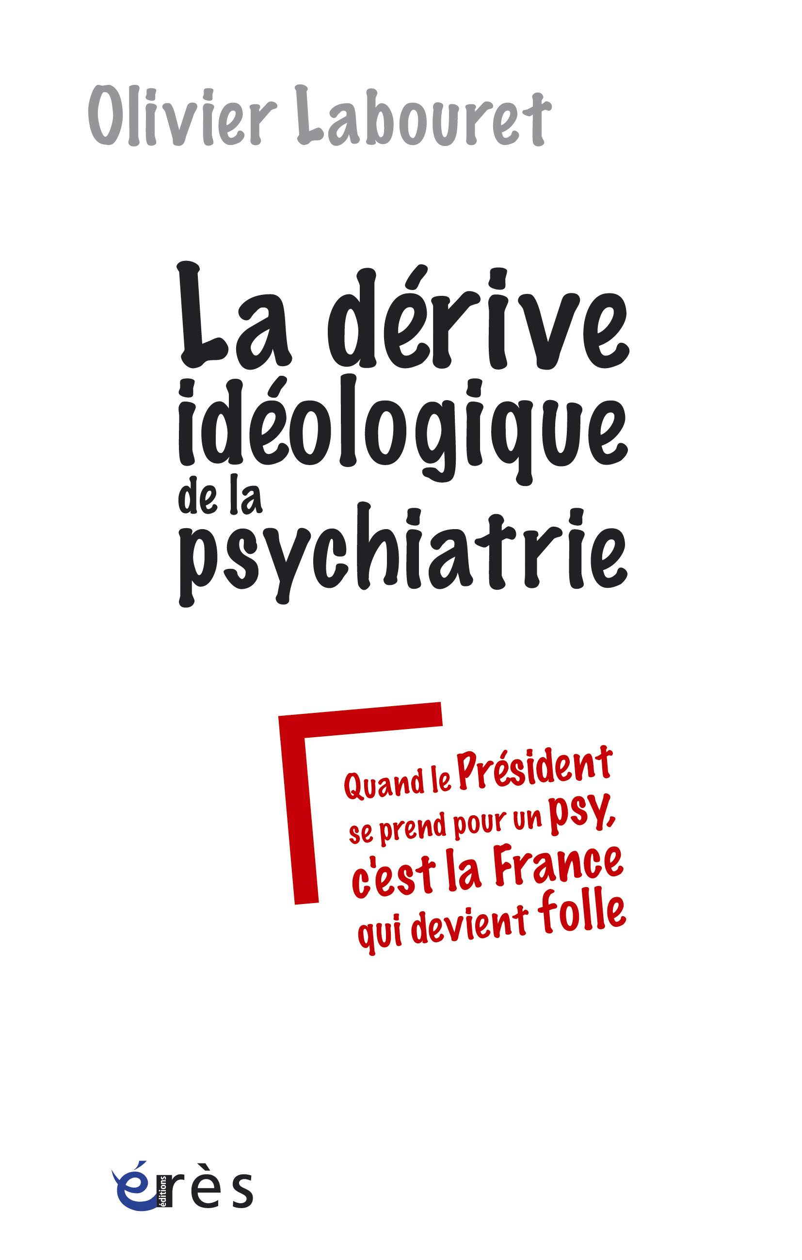 La Psychiatrisation Des Rates De L Individualisme Cairn Info