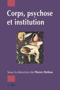 couverture de Corps, psychose et institution