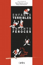 Enfants terribles, enfants féroces