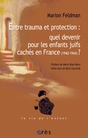 Entre trauma et protection