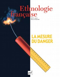 La mesure du danger