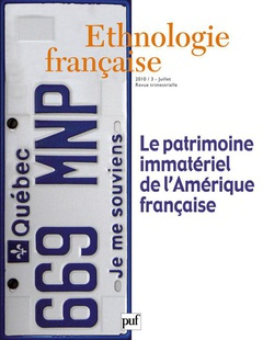 The Immaterial Heritage of French America