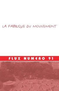 """""""La Fabrique du Mouvement"""" Seminar: Paris, March 2012"""