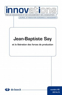 Jean-Baptiste Say and the Liberation of Production Forces