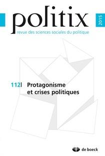 Protagonism and Political Crises