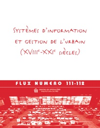 Systèmes d'information et gestion de l'urbain (XVIII<sup>e</sup>-XXI<sup>e</sup> siècles)