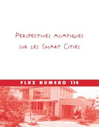 Perspectives asiatiques sur les <i>Smart Cities</i>