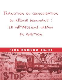 Transition ou consolidation du régime dominant : lemétabolisme urbain en question