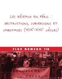 Les réseaux en péril : destructions, subversions et sabotages (XIX<sup>e</sup>-XXI<sup>e</sup> siècles)
