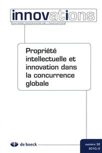 Propriété intellectuelle et innovation dans la concurrence globale