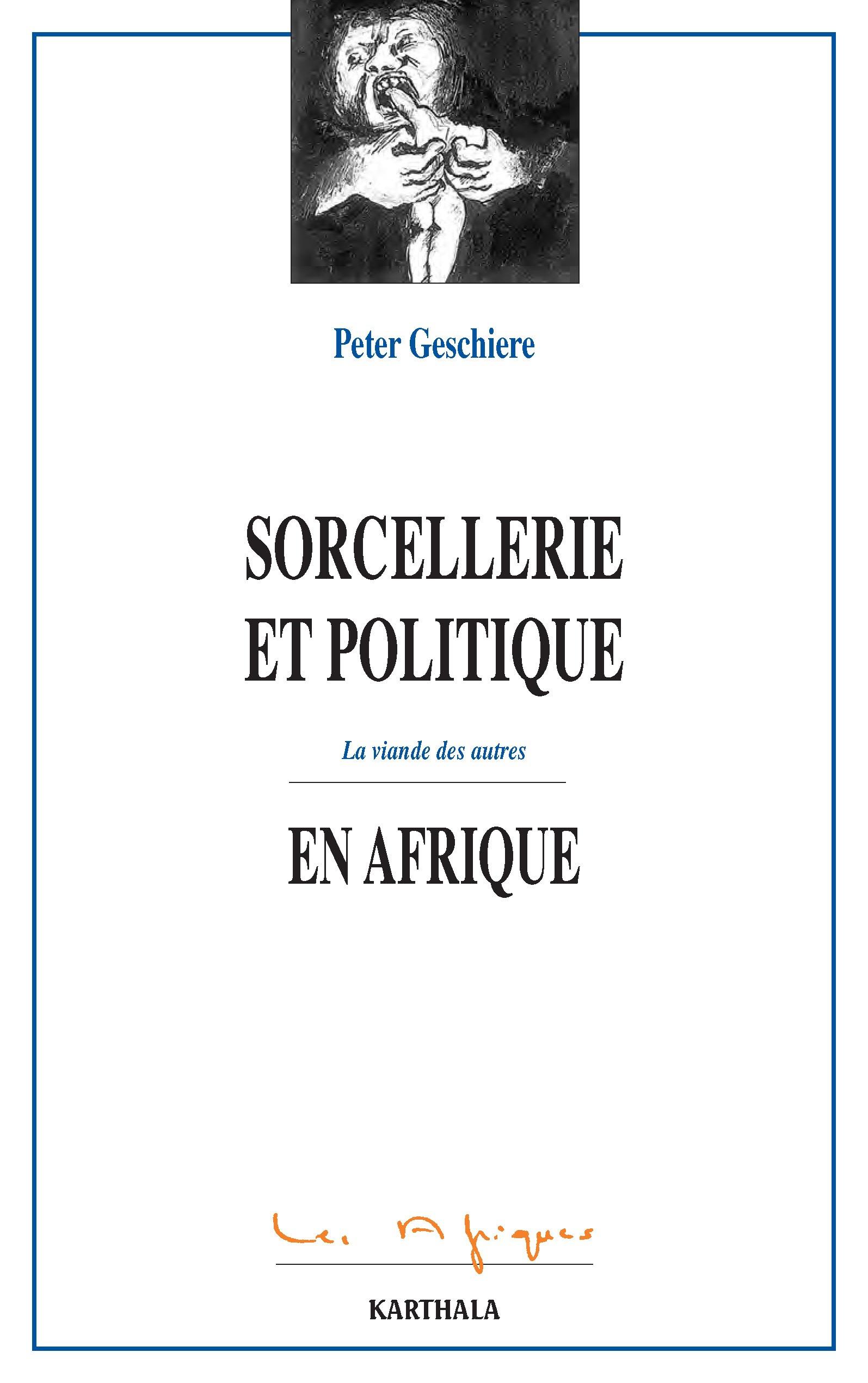 Introduction La Sorcellerie Comme Langage Politique Cairn Info