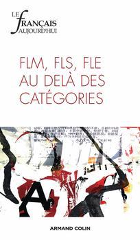 FLE, FLS, FLM: continuum ou interrelations? |