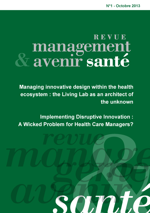 Implementing Disruptive Innovation A Wicked Problem For Health Care Managers Cairn Info